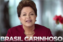 dilmarousseff130_anunciobrasilcarinhoso